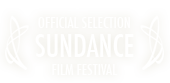 Official Selection, Sundance Film Festival
